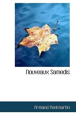 Nouveaux Samedis - Pontmartin, Armand De