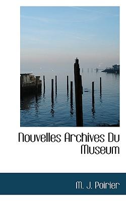 Nouvelles Archives Du Museum - Poirier, M J