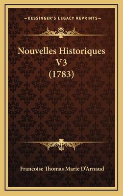 Nouvelles Historiques V3 (1783) - D'Arnaud, Francoise Thomas Marie