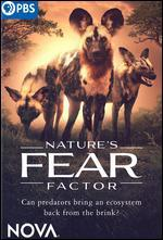 NOVA: Nature's Fear Factor