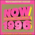Now: 1996
