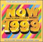 Now: 1999