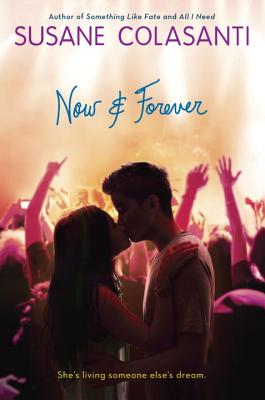 Now and Forever - Colasanti, Susane