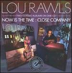 Now Is the Time/Close Company