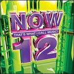 Now That's What I Call Music! 12 - Various Artists