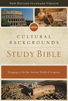 NRSV, Cultural Backgrounds Study Bible, Hardcover, Comfort Print: Bringing to Life the Ancient World of Scripture - Keener, Craig S. (General editor), and Walton, John H. (General editor)