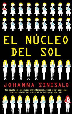 Nucleo del Sol, El - Sinisalo, Johanna