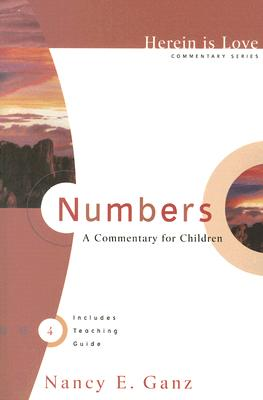 Numbers: A Commentary for Children - Ganz, Nancy