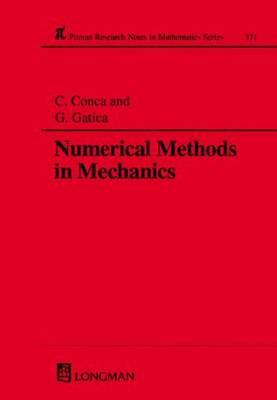 Numerical Methods in Mechanics - Conca, Carlos, and Gatica, Gabriel N
