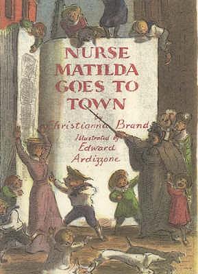 Nurse Matilda Goes to Town - Brand, Christianna