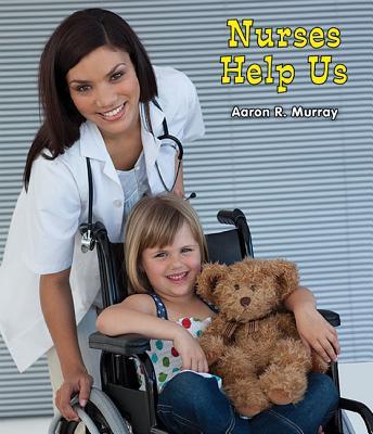 Nurses Help Us - Murray, Aaron R