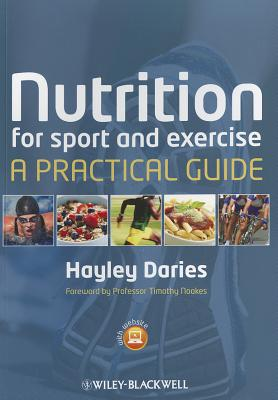 Nutrition for Sport and Exercise - Daries, Hayley