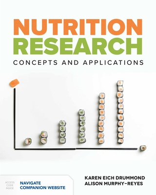 Nutrition Research: Concepts & Applications - Drummond, Karen Eich, Ed.D., F.A.D.A., F.M.P., and Murphy-Reyes, Alison