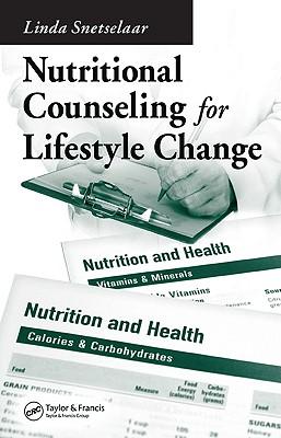 Nutritional Counseling for Lifestyle Change - Snetselaar, Linda