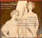 Nymphes & Fleurs: Franck, Delibes, Faur�, Piern�