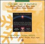 O Come, All Ye Faithful: Christmas Carols of Many Lands from Across Many Centuries