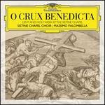 O Crux Benedicta: Lent and Holy Week at the Sistine Chapel