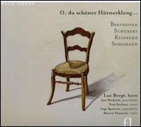 O, du schöner Hörnerklang... - Inge Spinette (fortepiano); Jan Michiels (fortepiano); Luc Bergé (horn); Marcel Ponseele (oboe); Yves Saelens (tenor)