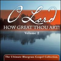 O Lord How Great Thou Art, Vol. 2 - Various Artists