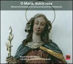 O Maria, Dulcis Rosa