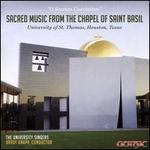 O Sacrum Convivium: Sacred Music from the Chapel of Saint Basil