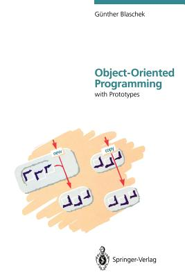 Object-Oriented Programming: With Prototypes - Blaschek, Gunther