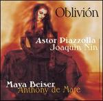 Oblivión: Music by Astor Piazzola & Joaquin Nin