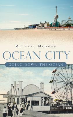 Ocean City: Going Down the Ocean - Morgan, Michael