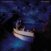 Ocean Rain - Echo & the Bunnymen