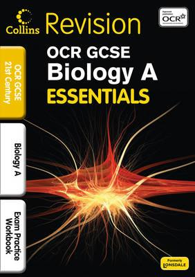 OCR 21st Century Biology A: Exam Practice Workbook - Attridge, Eliot, and Woodcock, Bob