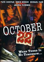 October 22 - Richard Schenkman