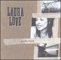 Octoroon - Laura Love