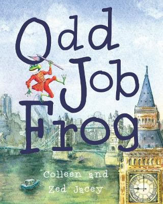 Odd Job Frog - Jacey, Colleen, and Jacey, Zed