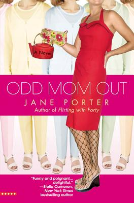 Odd Mom Out - Porter, Jane