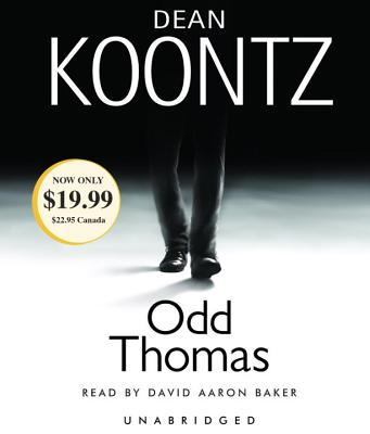 Odd Thomas - Koontz, Dean R, and Baker, David Aaron (Read by)