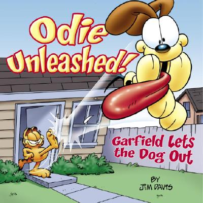 Odie Unleashed!: Garfield Lets the Dog Out - Davis, Jim