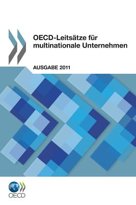 OECD-Leitsatze Fur Multinationale Unternehmen - Oecd Publishing