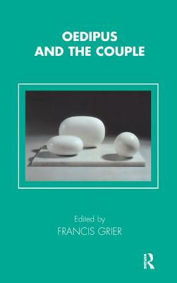 Oedipus and the Couple - Grier, Francis (Editor)