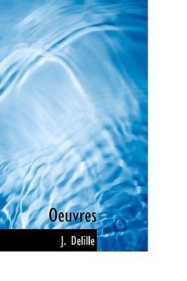 Oeuvres - Delille, J