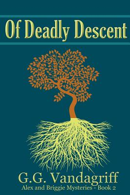 Of Deadly Descent - New Edition - Vandagriff, G G