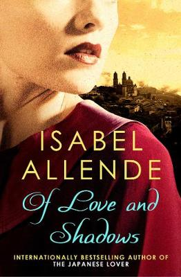Of Love and Shadows - Allende, Isabel