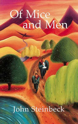 Of Mice and Men: with Notes - Steinbeck, John, and Taylor, Jim