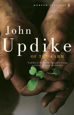 Of the Farm - Updike, John
