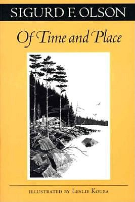 Of Time and Place - Olson, Sigurd F