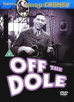 Off the Dole - Arthur Mertz