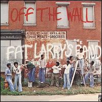 Off the Wall - Fat Larry's Band