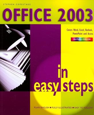 Office 2003 in Easy Steps - Copestake, Stephen