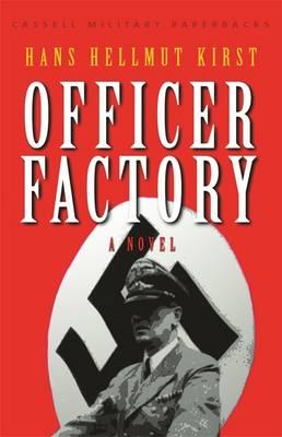 Officer Factory - Kirst, Hans Hellmut