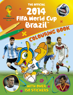 Official 2014 FIFA World Cup Brazil Colouring Book - Stead, Emily