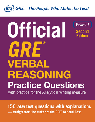 Official GRE Verbal Reasoning Practice Questions, Second Edition, Volume 1 - Educational Testing Service